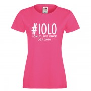 i-only-live-once-iolo-fuchsia-weiss
