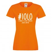 i-only-live-once-iolo-orange-weiss