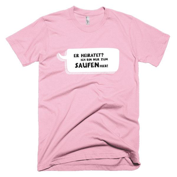 jga-er-ist-nur-zum-saufen-hier-rosa-weiss