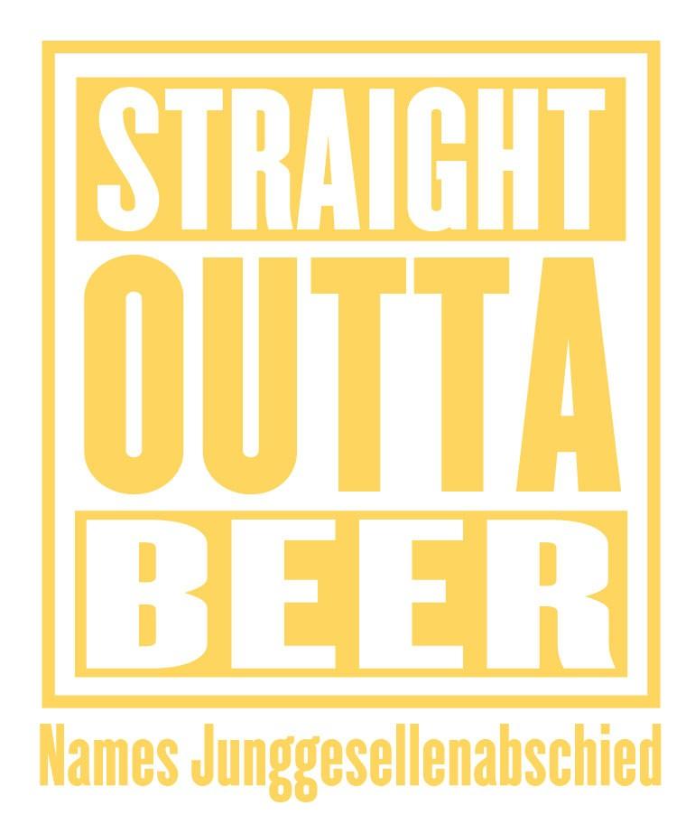 jga-straight-outta-beer-goldgelb