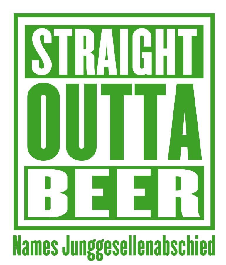 jga-straight-outta-beer-gruen