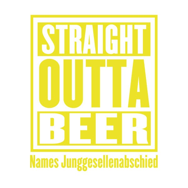 jga-straight-outta-beer-hellgelb