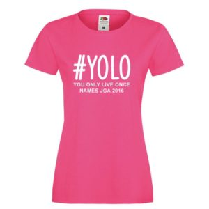 yolo-you-only-live-once-fuchsia-weiss