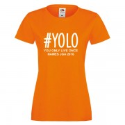 yolo-you-only-live-once-orange-weiss